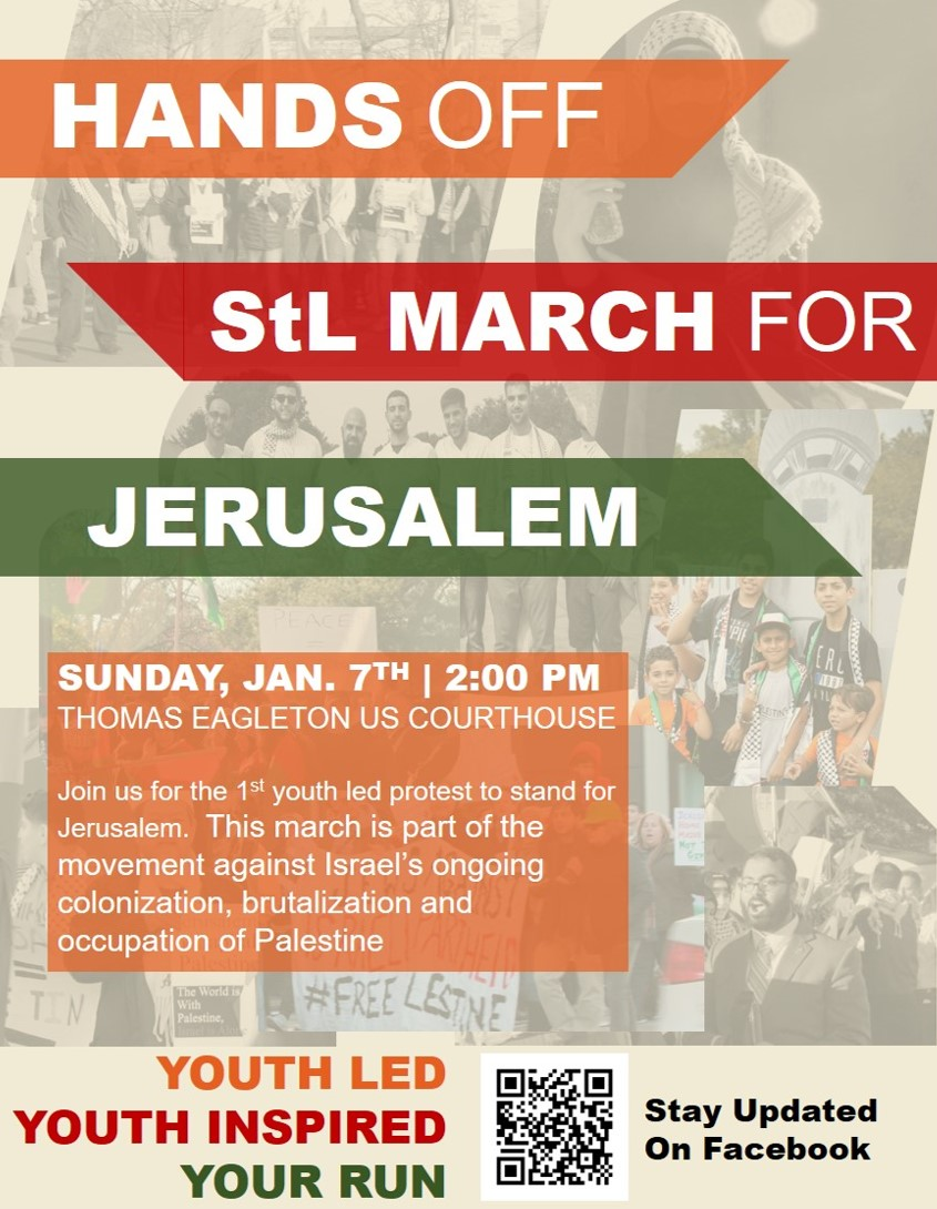 Final Hands Off StL March for Jerusalem CAIR Missouri Faizan Syed