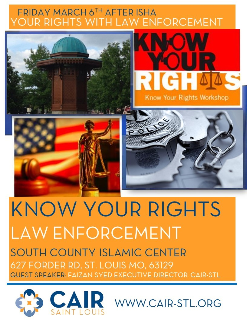 Know Your Rights with Law Enforcement CAIR STL