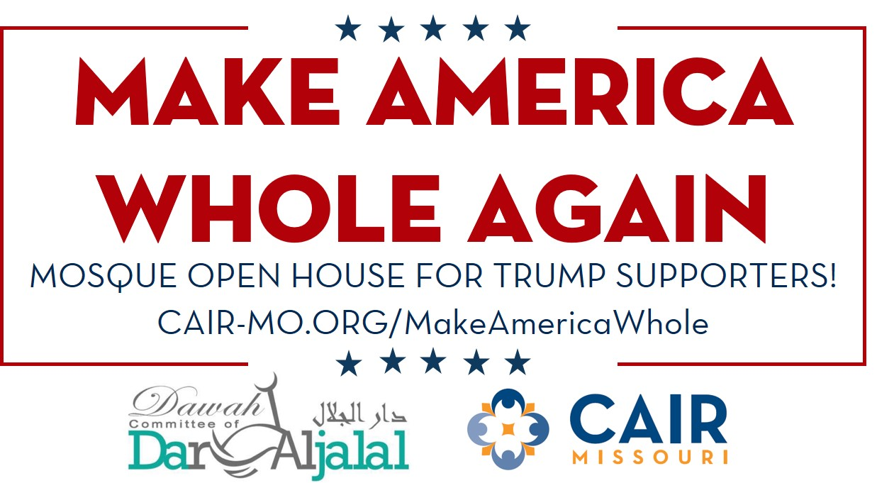 Make America Whole Again CAIR Missouri Advertising