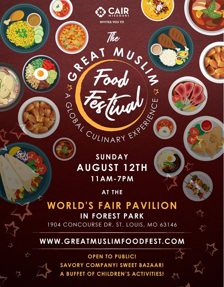 The Great Muslim Food Festival St. Louis CAIR Missouri