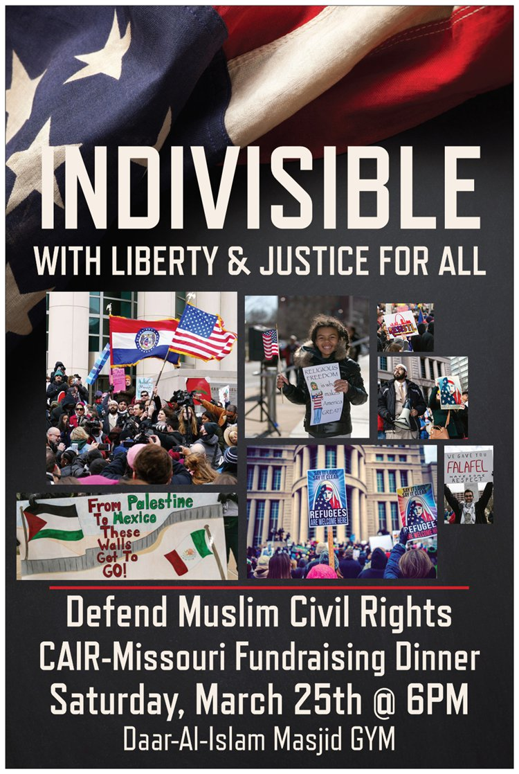 Indivisible With Liberty Justice for All CAIR MO Fundraising Poster
